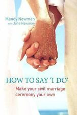 How to Say I Do: Make Your Civil Marriage Ceremony Your Own