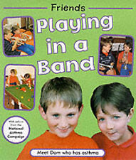 CHURCH, D Playing in a Band: Dominic Has Asthma (Friends) Very Good Book