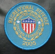 SOCCER FEDERATION UNITED STATES RECREATIONAL REFEREE 2005 SEW ON PATCH NOS