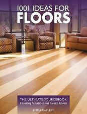 1001 Ideas for Floors: The Ultimate Sourcebook: Flooring Solutions for-ExLibrary