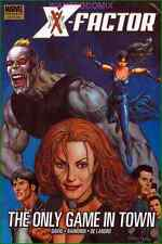 X-FACTOR THE ONLY GAME IN TOWN HC GRAPHIC NOVEL 28 29 30 31 31 MARVEL X-MEN NEW