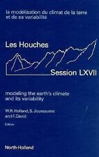 Modeling the Earth's Climate and its Variability, Volume 67 (Les Houches)