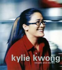 Kylie Kwong: Recipes and Stories