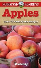 Farmstand Favorites: Apples: Over 75 Farm-Fresh Recipes-ExLibrary