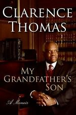 My Grandfather's Son : A Memoir by Clarence Thomas (2007, Hardcover)