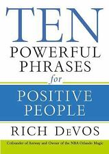 Ten Powerful Phrases for Positive People-ExLibrary