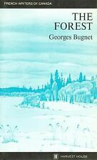 The Forest by Georges Bugnet (1976, Paperback)