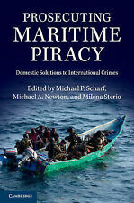 Prosecuting Maritime Piracy: Domestic Solutions to International Crimes, , Very