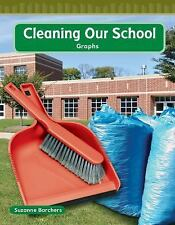 Cleaning Our School (Mathematics Readers)