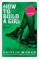 How to Build a Girl: A Novel-ExLibrary