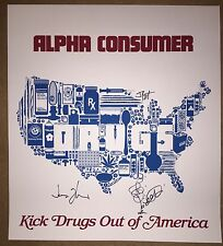 """Alpha Consumer """"Kick Drugs Out of America"""" Poster by Burlesque SIGNED"""