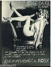 Publicité Advertising 1968 Lingerie sous vetements panty Bermubas de Rosy