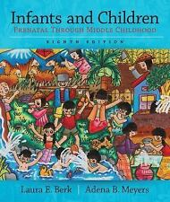 Infants and Children: Prenatal Through Middle Childhood 8th Ed. (LOOSE LEAF)