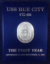 1991 1992 USS HUE CITY CG-66 U. S. NAVY CRUISER CRUISE BOOK, THE FIRST YEAR