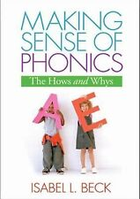 Making Sense of Phonics by Isabel L. Beck BRAND NEW SOFTCOVER BOOK
