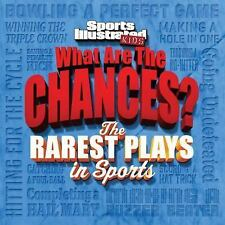 NEW - Sports Illustrated Kids What are the Chances? The Wildest Plays in Sports