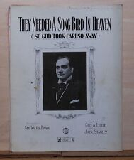 They Needed A Song Bird in Heaven - 1921 sheet music, dedicated to singer Caruso