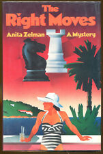 The Right Moves by Anita Zelman-SND 1st Ed./DJ-Publisher Review Copy-1988