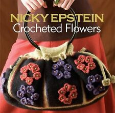 Crocheted Flowers -- Nicky Epstein (2010 - SC)