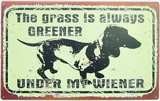 Greener Wiener TIN SIGN Dachshund dog funny bar weiner metal wall art decor OHW