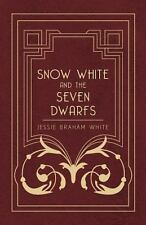 Snow White and the Seven Dwarfs : A Fairy Tale Play Based on the Story of the...