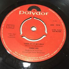 """CHOC ICE groovy situation/look at it my way 45 7"""" RARE SINGLE INDIA VG+"""