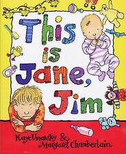This Is Jane, Jim, Kaye Umansky, New