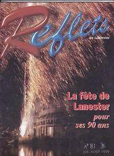 REFLETS  81   LES FETES DE LANESTER POUR SES 90 ANS   1999