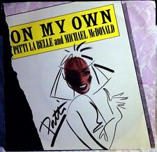 PATTI LABELLE & MICHAEL MCDONALD - ON MY OWN - VINILE 7""