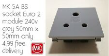 MK 5A BS socket Euro 2 module 240v grey 50mm x 50mm only 4.99 free delivery