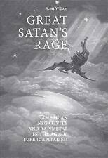 Great Satan's Rage: American Negativity and Rap/metal in the Age of Supercapital