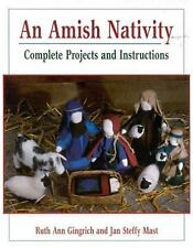An Amish Nativity : Complete Projects and Instructions