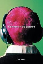 Hairstyles of the Damned Punk Planet Books)