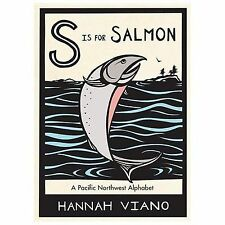 S is for Salmon: A Pacific Northwest Alphabet