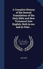 A Complete History of the Several Translations of the Holy Bible and New...