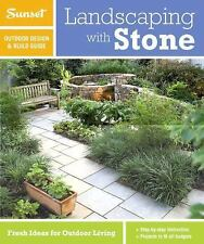 Sunset Outdoor Design & Build: Landscaping with Stone: Fresh Ideas for Outdo