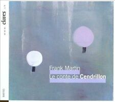FRANK MARTIN: LE CONTE DE CENDRILLON NEW CD
