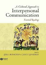 A Cultural Approach to Interpersonal Communication : Essential Readings...