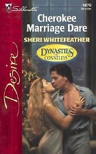 Cherokee Marriage Dare No. 1478 by Sheri WhiteFeather (2002, Paperback)