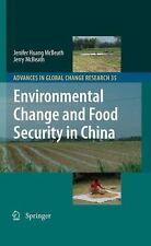 NEW - Environmental Change and Food Security in China
