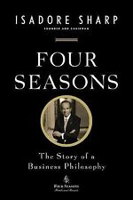 FOUR SEASONS - BUSINESS PHILOSOPHY - ISADORE SHARP - GOOD BOOK - 9781591845645