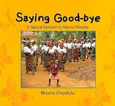 Saying Goodbye: A Special Farewell to Mama Nkwelle