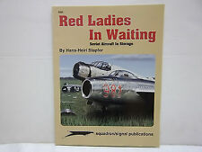 Red Ladies in Waiting, Soviet Aircraft in Storage - Aircraft Specials series (60