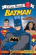 Batman Classic: Meet the Super Heroes: With Superman and Wonder Woman (I Can Rea