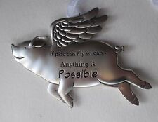 e Anything is possible If Pigs can Fly then so can I pig ORNAMENT Ganz angel