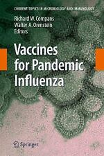 Vaccines for Pandemic Influenza (Current Topics in Microbiology and Immunology)