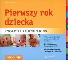Pierwszy rok dziecka. Przewodnik dla mlodych rodzicow, S. Hofer, polska ksiazka