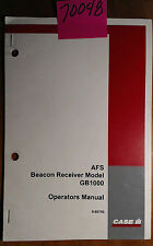 Case AFS GB1000 Beacon Receiver Owner's Operator's Manual 9-80750