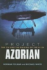 Project Azorian: The CIA and the Raising of K-129-ExLibrary