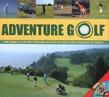 Adventure Golf: From Fairways to Fun Days--Attractions On and Off the World's Mo